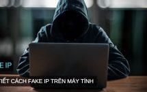 sharenhanh-cach-fake-ip-tren-may-tinh