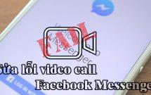 sharenhanh-sua-loi-video-call-facebook-messenger