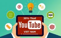 sharenhanh-my-danh-thue-30-phan-tram-youtubers-in-vietnam